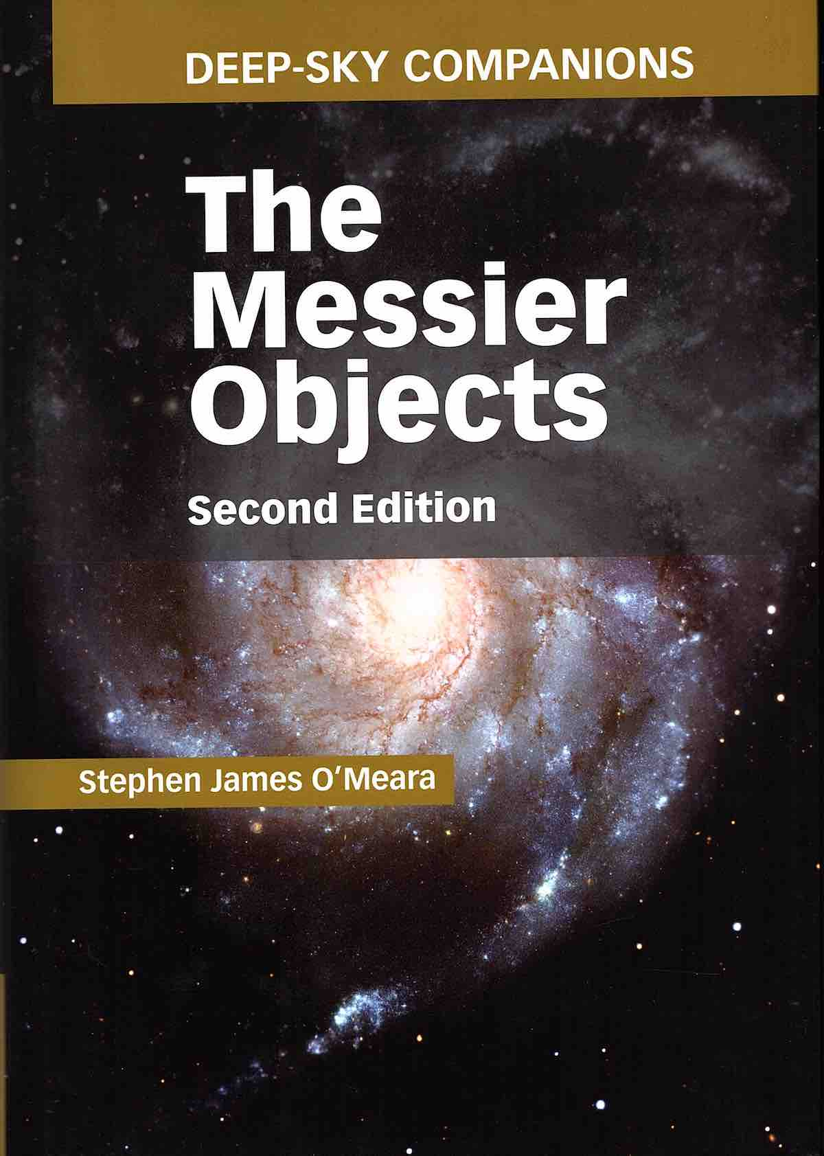 Deep-Sky Companions: The Messier Objects, Second Edition