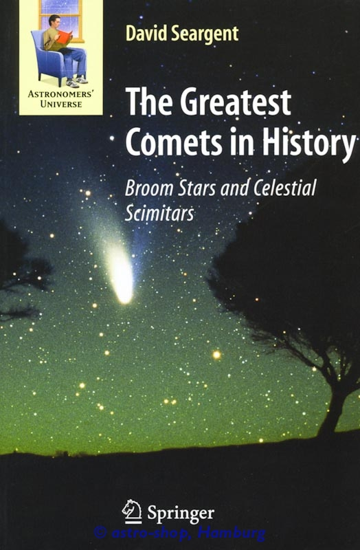 The Greatest Comets in History